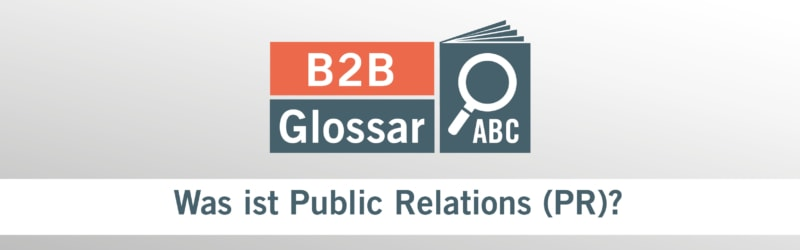 Glossarbeitrag - Was ist Public Relations?