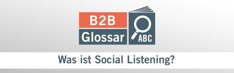 Glossarbeitrag - Was ist Social Listening?