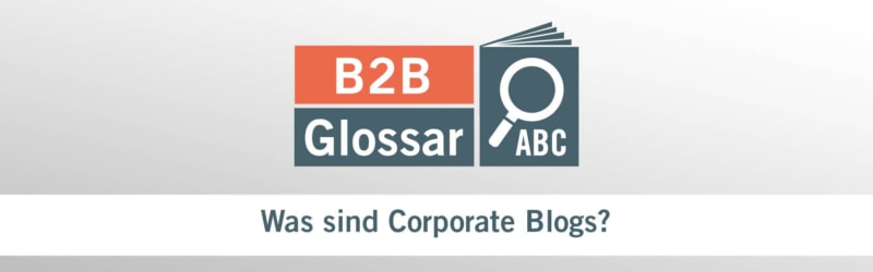 Was sind Corporate Blogs?