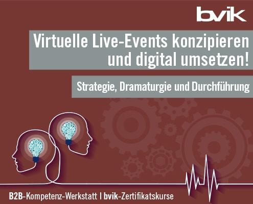 Live-Kommunikation im B2B - bvik-Zertifikatskurs zur Konzeption virtueller Live-Events